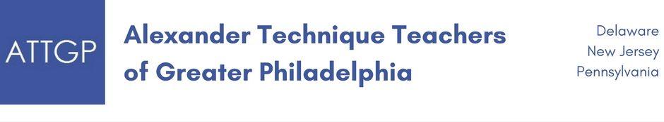 Alexander Technique Teachers of Greater Philadelphia